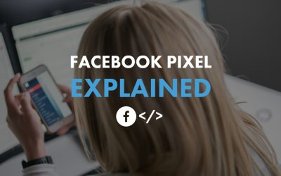 The Role of The Facebook Pixel