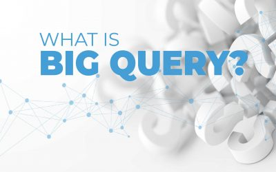 How Google's BigQuery Can Solve All Of Your Data Storage Issues