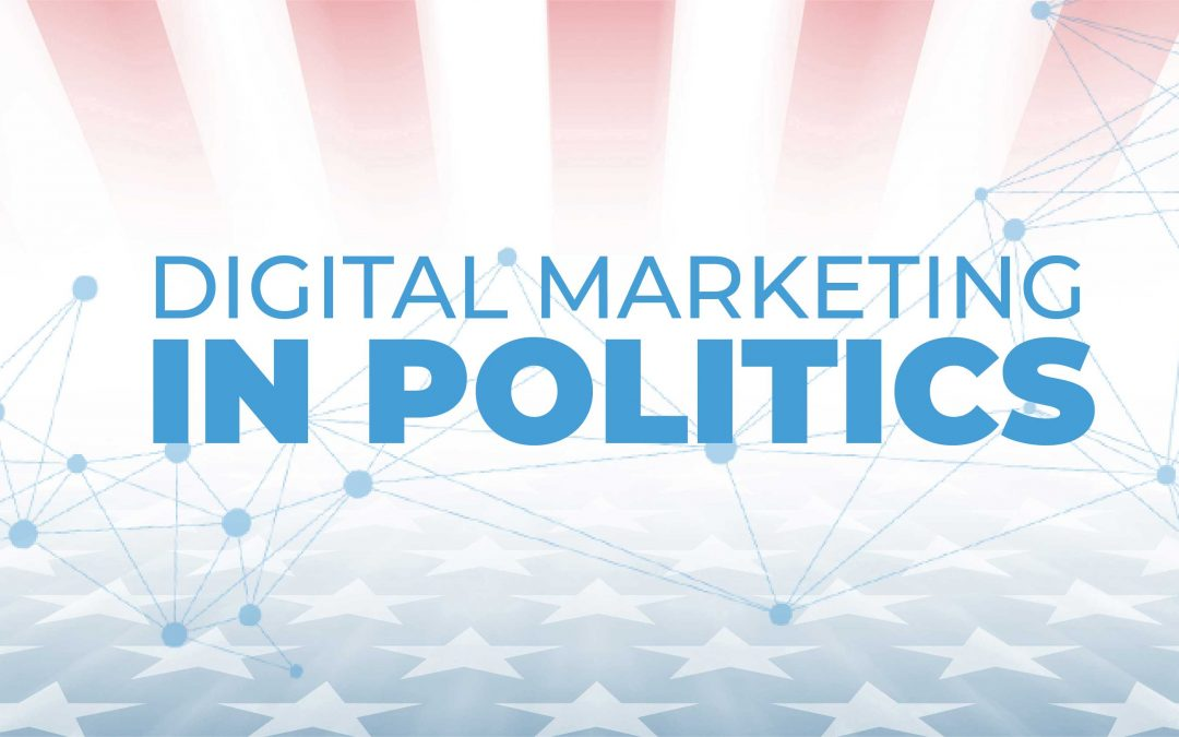 Digital Marketing in Politics in 2020